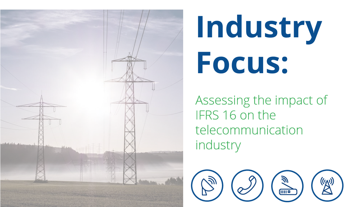 Industry_Focus_-_Assessing_the_impact_of_IFRS_16_on_Telecoms_Industry1-1.png